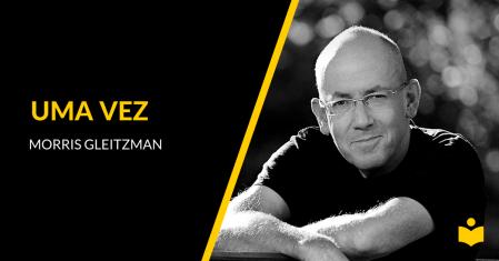 Uma Vez - Morris Gleitzman