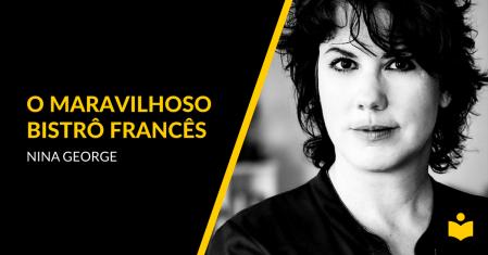 O Maravilhoso Bistrô Francês - Nina George