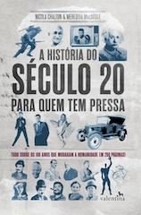 A História do Século 20 Para Quem Tem Pressa