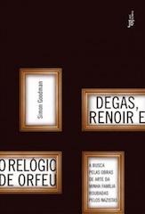 Degas, Renoir e o Relógio de Orfeu