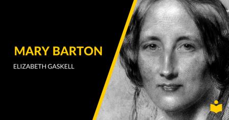 Mary Barton - Elizabeth Gaskell