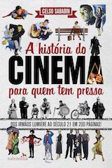 A HISTORIA DO CINEMA PARA QUEM TEM PRESSA.jpg