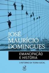 Emancipação e História: o Retorno da Teoria Social